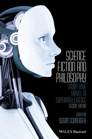 (Science Fiction and Philosophy - Book Cover, 2nd. Ed.)